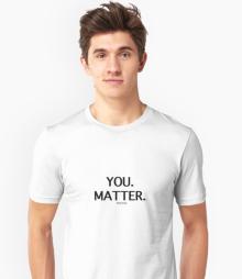 YOU MATTER Tee shirt